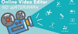 بهترین ویرایشگر های آنلاین ویدیو بدون علامت چاپ