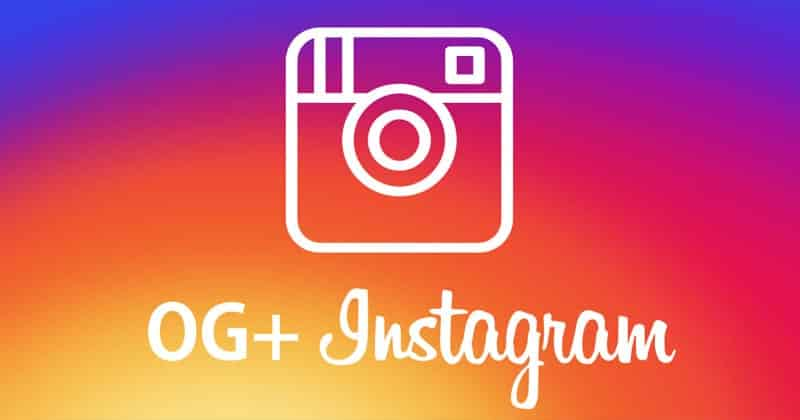 نسخه OG Instagram برنامه Instagram