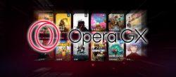 هر آنچه باید درباره مرورگر بازی Opera GX بدانید