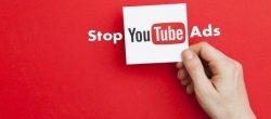 مسدود کردن تبلیغات در یوتیوب (Chrome ، Firefox و Edge)