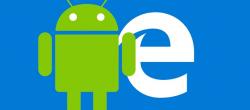 نحوه دانلود و استفاده از مرورگر Microsoft Edge برای اندروید