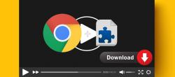 ۵ افزونه Google Chrome برای دانلود فیلم از سایت ها